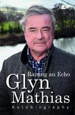Raising an Echo - Glyn Mathias