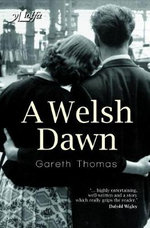 A Welsh Dawn - Gareth Thomas