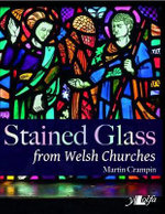 Stained Glass from Welsh Churches - Martin Crampin