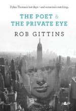 The Poet and the Private Eye - Rob Gittins