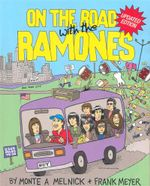 On the Road with the Ramones : Updated Edition - Frank Meyer