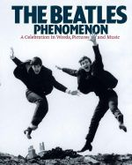 The Beatles Phenomenon - Barry Miles