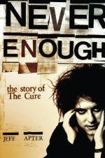 Never Enough : The Story of The