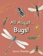 All About Bugs - David Chandler
