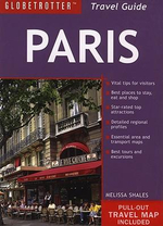 Paris : Globetrotter Travel Pack - Melissa Shales