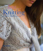 Love... Knitting : All Dressed Up! - Val Pierce