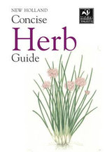 New Holland Concise Herb Guide - Bloomsbury