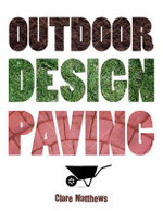 Outdoor Design : Paving - Clare Matthews