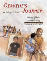 Gervelie's Journey : Refugee Diary Ser. - Anthony Robinson
