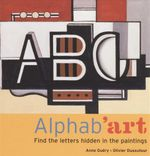 Alphab'art : Find the letters in the paintings - Anne Guery
