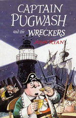 Captain Pugwash and the Wreckers : Captain Pugwash - John Ryan