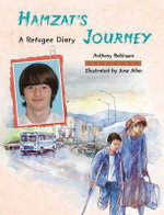 Hamzat's Journey : A Refugee Diary - Anthony Robinson