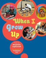 When I Grow Up - Benjamin Zephaniah