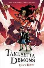 Takeshita Demons : Book One - Cristy Burne