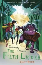 The Filth Licker : Takeshita Demons : Book Two - Cristy Burne