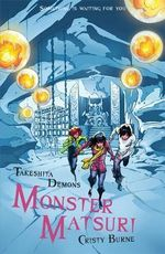 Monster Matsuri : Takeshita Demons : Book Three - Cristy Burne