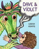 Dave and Violet - Sarah Adams