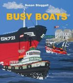 Busy Boats - Susan Steggall