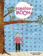 Ramadan Moon - Na'ima B. Robert