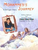 Mohammed's Journey : A Refugee Diary - Anthony Robinson