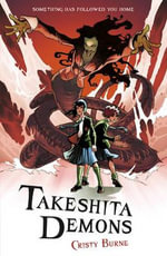Takeshita Demons - Cristy Burne
