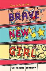 Brave New Girl - Catherine Johnson