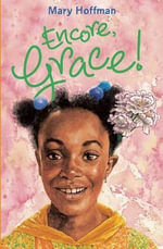 Encore Grace! - Mary Hoffman