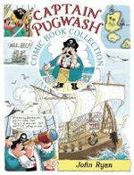 The Captain Pugwash Comic Book Collection : Captain Pugwash - John Ryan