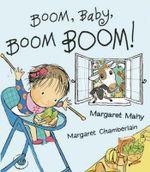 Boom Baby Boom Boom - Margaret Mahy