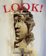 Look! Really Smart Art - Gillian Wolfe