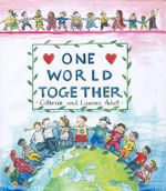 One World Together - Catherine Anholt