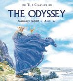 The Odyssey : The Wanderings of Odysseus - Rosemary Sutcliff
