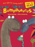 Time to Read : Bumposaurus - Penny McKinlay