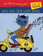 Time to Read : Max and the Lost Note - Graham Marsh