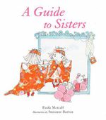 A Guide to Sisters - Paula Metcalf