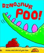 Dinosaur Poo - Diane Fox