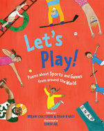 Let's Play! : Poems About Sports and Games from Around the World