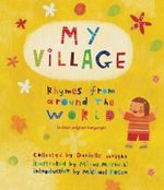 My Village : Rhymes from Around the World