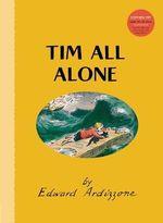 Tim All Alone : Little Tim - Edward Ardizzone