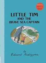 Little Tim and the Brave Sea Captain : Little Tim - Edward Ardizzone