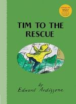 Tim to the Rescue : Little Tim - Edward Ardizzone