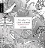 The Field Guide : Creatures Great and Small - Lucy Engelman