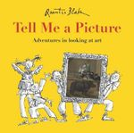 Tell Me a Picture - Quentin Blake