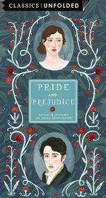 Classics Unfolded : Pride and Prejudice - Becca Stadtlander