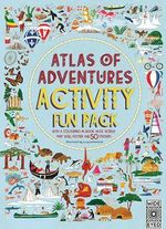 Atlas of Adventures Activity Fun Pack - Lucy Letherland
