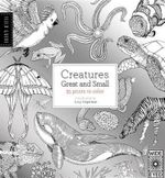 Field Guide: Creatures Great and Small : 35 Prints to Color - Valeries Davies
