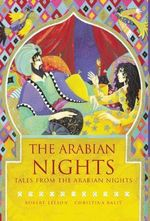 The Arabian Nights - Robert Leeson