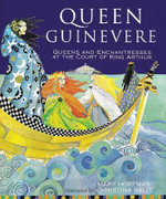 Queen Guinevere : Other Stories from the Court of King Arthur - Mary Hoffman