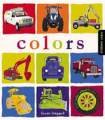 First Wheels : Colors - Susan Steggall