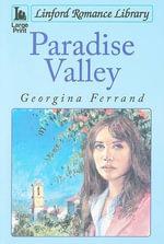 Paradise Valley : Linford Romance Library - Georgina Ferrand